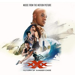 xXx: Return Of Xander Cage OST - Various Artists
