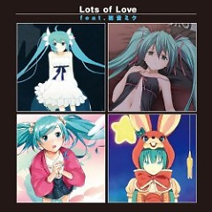 Lots of Love - Grand Muse