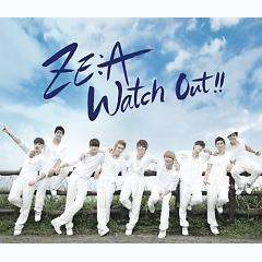 Watch Out!! ~ 热爱 注意 报 ~ - ZE:A