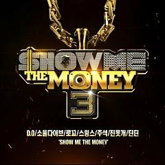 Show Me The Money 3 - Various Artists