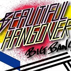 Beautiful Hangover (Japanese) - BIGBANG