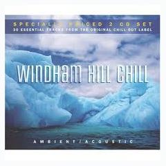 Windham Hill Chill: Ambient Acoustic CD1 - Various Artists