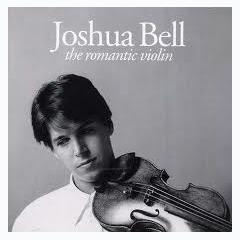 The Romantic Violin - Joshua Bell