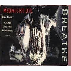 Breathe - Midnight Oil