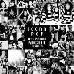 Just Another Night (Remixes) - Icona Pop