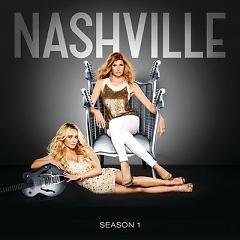 Nashville Cast: Season 1 - Be Careful Of The Stones You Throw OST - Various Artists