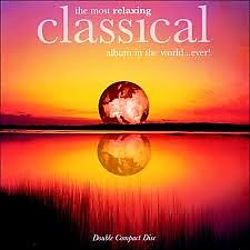 Album Most Relaxing Classical Album in the World...Ever! CD1 No.2 - Various Artists