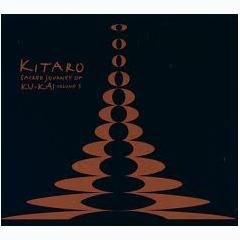 Sacred Journey Of Ku-Kai Vol. 3 - Kitaro