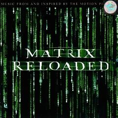 The Matrix Reloaded OST (Disc 1) - Various Artists