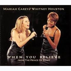 When You Believe (From The Prince Of Egypt),Mariah Carey - Whitney Houston