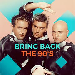 Bring Back The 90
