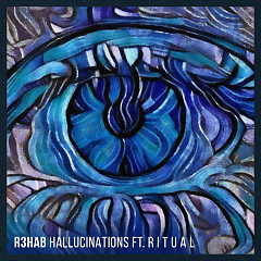Hallucinations (Single) - R3hab
