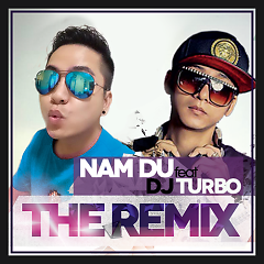 The Remix - Nam Du ft. DJ Turbo