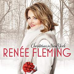 Christmas In New York - Renee Fleming