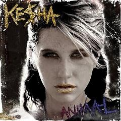 Animal - Ke$ha - Kesha