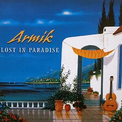 Lost in Paradise - Armik