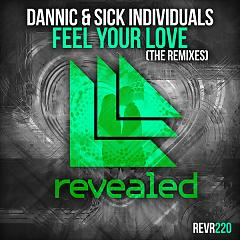 Feel Your Love (The Remixes) - Dannic