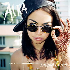 Indian Giver (Single) - Aura