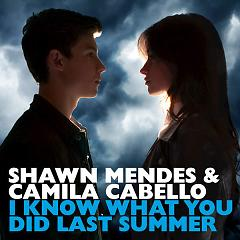 I Know What You Did Last Summer (Single),Camila Cabello - Shawn Mendes