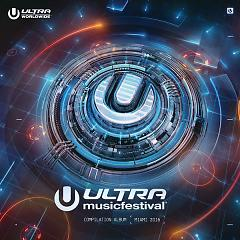 Ultra Music Festival 2016 - Various Artists