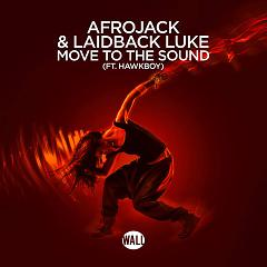 Move To The Sound - Afrojack