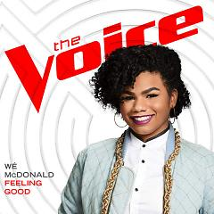 Feeling Good (The Voice Performance) (Single) - Wé McDonald