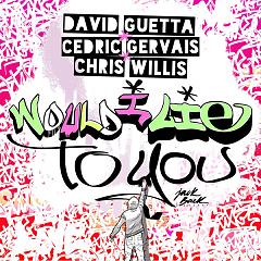Would I Lie To You (EP) - David Guetta