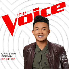 Brother (The Voice Performance) (Single) - Christian Fermin