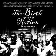 The Birth Of A Nation: The Inspired By - Various Artists