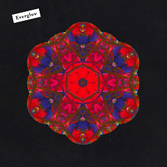 Everglow (Single) - Coldplay