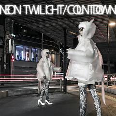 Neon Twilight / Countdown - FEMM