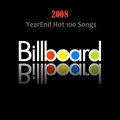 Billboard Hot 100 Of 2008 (CD8) - Various Artists