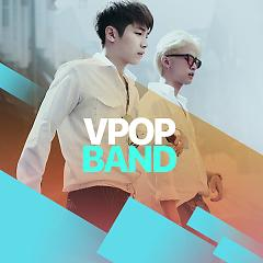 "V-Pop Band - Various Artists - <a title=""Various Artists"" href=""http://mp3.zing.vn/nghe-si/Various-Artists"">Various Artists</a>"