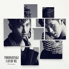 Catch Me -If You Wanna- - DBSK