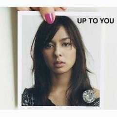 Up To You - Michi