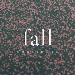 Fall (Mini Album) - Soulights