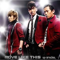 Move Like This - W-inds