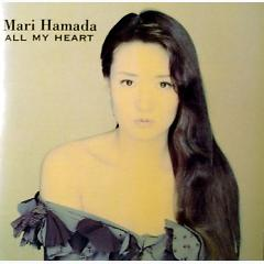 All My Heart - Mari Hamada