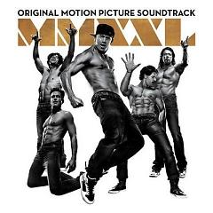 Magic Mike XXL OST - Various Artists