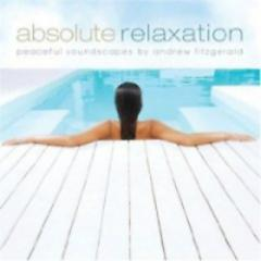 Absolute Relaxation - Andrew Fitzgerald