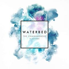 Waterbed (Single),Waterbed - The Chainsmokers