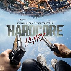 Hardcore Henry OST - Various Artists