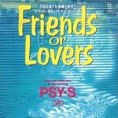 Friends or Lovers - PSY-S