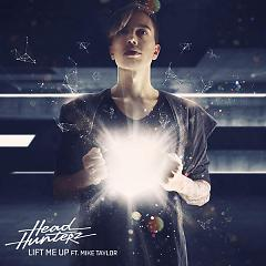 Lift Me Up - Headhunterz
