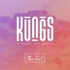 This Girl (Single) - Kungs