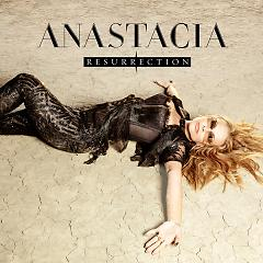 Resurrection (Bonus Tracks Version) - Anastacia