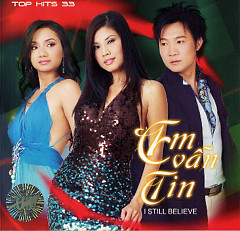 Em Vẫn Tin (Top Hits 33) - Various Artists