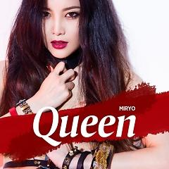 Queen (Single) - Miryo
