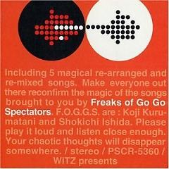 Freaks of Go Go Spectators - Spiral Life