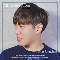 All Because Of You (Single) - Won Jong Chan